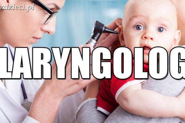 laryngolog dziecięcy
